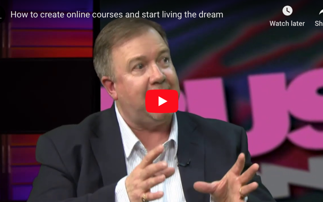 How to create online courses and start living the dream